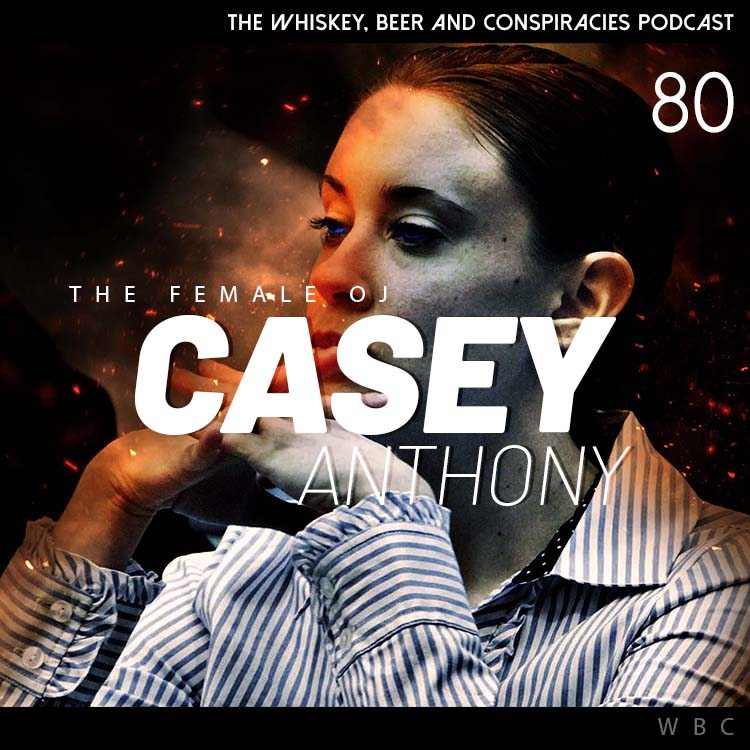 80 – Casey Anthony: The Female OJ